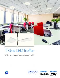 T-Grid LED Troffer. LED technology in an economical troffer