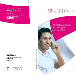 !T!!! ISDN!!! ====T=== ISDN= Ihr T-ISDN Leitfaden die Leistungen auf einen Blick
