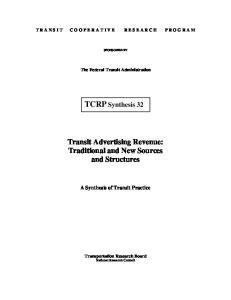 T R A N S I T C O O P E R A T I V E R E S E A R C H P R O G R A M SPONSORED BY. The Federal Transit Administration