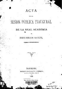 t -.', SESION PUBLICA INAUGURAL -. ACTA ' DE LA REAL ACADEMIA BUENAS LETRAS DE BARCELONA, IHPRENTA DE MAGRIN~ Y SUBIRANA, 1868