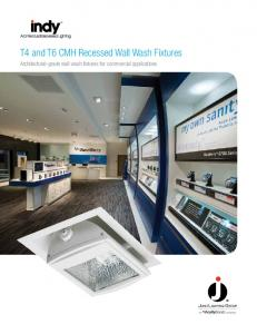 T4 and T6 CMH Recessed Wall Wash Fixtures. Architectural-grade wall wash fixtures for commercial applications