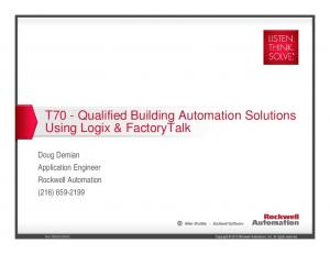 T70 - Qualified Building Automation Solutions Using Logix & FactoryTalk