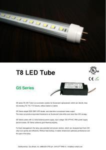T8 LED Tube. G5 Series