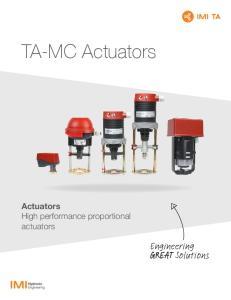 TA-MC Actuators. Actuators High performance proportional actuators