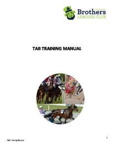 TAB TRAINING MANUAL. TAB Training Manual