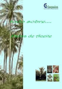 TABLA DE CONTENIDO. Cultivo de Palma de Aceite