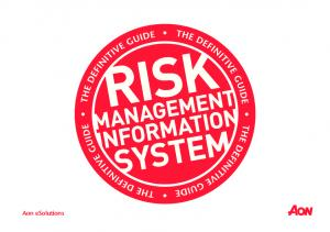 Table of Contents. The Definitive Guide to a Risk Management Information System. 02 Why you should read this guide?