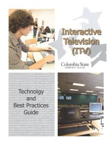 Table of Contents. What to do if...(troubleshooting Help) Best Practices General Teaching Tips Teaching Tips for ITV