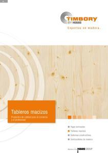 Tableros macizos. Expertos en madera. Productos de calidad para el comercio y el profesional. Vigas laminadas. Tableros macizos