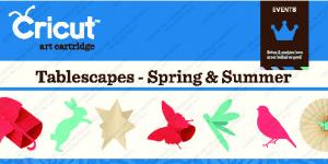 Tablescapes - Spring & Summer