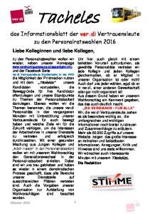 Tacheles. das Informationsblatt der ver.di Vertrauensleute zu den Personalratswahlen Liebe Kolleginnen und liebe Kollegen,