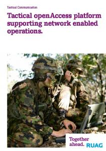 Tactical Communication. Tactical openaccess platform supporting network enabled operations