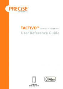 TACTIVO for iphone 5S and iphone 5. User Reference Guide