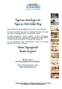 Tagen am Starnberger See Tagen im Hotel Schloss Berg