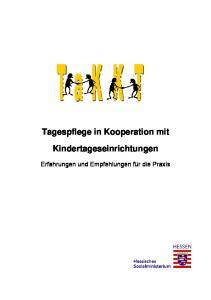 Tagespflege in Kooperation mit Kindertageseinrichtungen