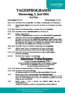 TAGESPROGRAMM Donnerstag, 2. Juni Auf See -