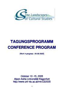 TAGUNGSPROGRAMM CONFERENCE PROGRAM. (Work in progress )