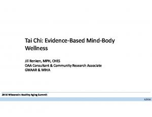 Tai Chi: Evidence-Based Mind-Body Wellness