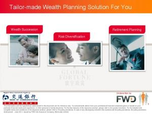Tailor-made Wealth Planning Solution For You