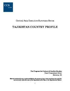 TAJIKISTAN COUNTRY PROFILE
