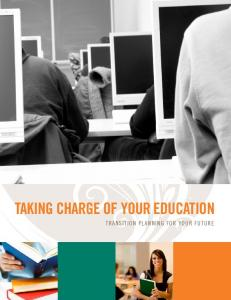 Taking charge of your education. Transition Planning for Your Future