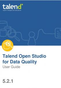 Talend Open Studio for Data Quality. User Guide 5.2.1