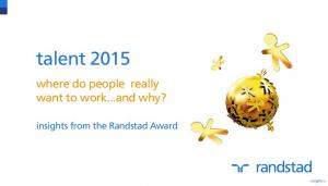talent 2015 where do people really want to work...and why? insights from the Randstad Award