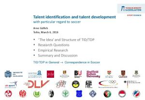 Talent identification and talent development with particular regard to soccer