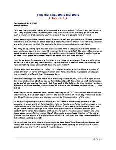 Talk the Talk, Walk the Walk 1 John 1:5-7