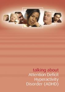 talking about Attention Deficit Hyperactivity Disorder (ADHD)