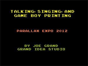 Talking,Singing,and Game Boy Printing