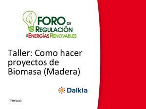 Taller: Como hacer proyectos de Biomasa (Madera)