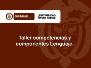 Taller competencias y componentes Lenguaje