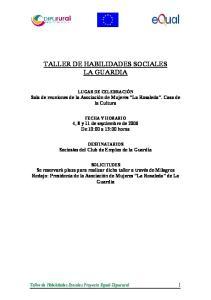 TALLER DE HABILIDADES SOCIALES LA GUARDIA