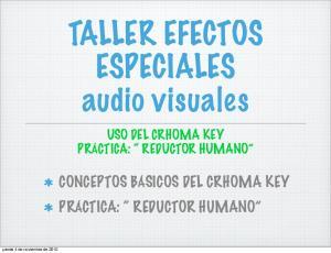 TALLER EFECTOS ESPECIALES audio visuales