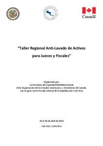 Taller Regional Anti-Lavado de Activos para Jueces y Fiscales