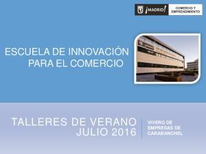 TALLERES DE VERANO JULIO 2016