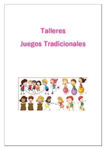 Talleres. Juegos Tradicionales
