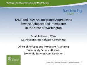 TANF and RCA: An Integrated Approach to Serving Refugees and Immigrants in the State of Washington