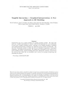 Tangible Interaction + Graphical Interpretation: A New Approach to 3D Modeling