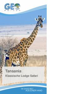 Tansania. Klassische Lodge Safari