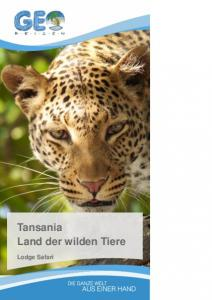 Tansania Land der wilden Tiere. Lodge Safari