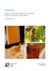 TANZANIA HONEY SECTOR SYNTHESIS REPORT & DEVELOPMENT ROAD MAP DECEMBER 2014 TRADE IMPACT FOR GOOD