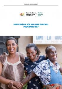 TANZANIA PROGRAM BRIEF PARTNERSHIP FOR HIV-FREE SURVIVAL PROGRAM BRIEF