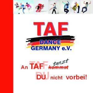 tanzt TAF DU An TAF kommst DU nicht vorbei!