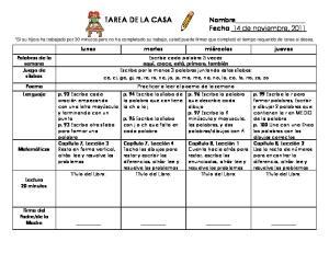 TAREA DE LA CASA Nombre Fecha 14 de noviembre, 2011