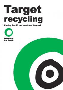 Target. recycling. Aiming for 50 per cent and beyond
