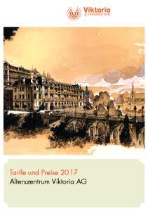 Tarife und Preise 2017 Alterszentrum Viktoria AG