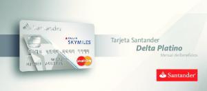 Tarjeta Santander. Delta Platino Manual de Beneficios