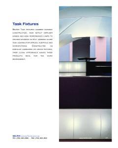 Task Fixtures BELFER TASK FIXTURES COMBINE DURABLE BELFER LIGHTING FOR ARCHITECTURE TEL: (732) FAX: (732)